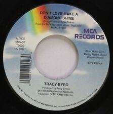 Country 45 Tracy Byrd - Don'T Love Make A Diamond Shine / Tucson Too Soon On Mca