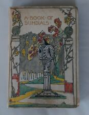 A book of Sundials published in 1914 (T N Foulis) 1st Ed, Lovely Condition