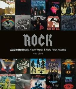 Rock: 101 Iconic Rock, Heavy Metal and Hard Rock Albums 9781786750532