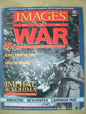 IMAGES OF WAR MAGAZINE No 36 WWII BRITISH ARMIES ADVANCING AGAIN IN BURMA