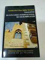 III concurso Internacional de microrrelatos Fundacion Cesar Egido Serrano Libro