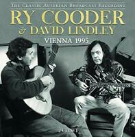 RY COODER and DAVID LINDLEY - VIENNA 1995 (2CD)