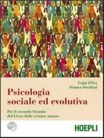 Psicologia sociale ed evolutiva, HOEPLI scuola, D'Isa/Foschini cod:9788820351908
