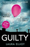 Guilty: A gripping psychological thriller that will have you ho .9780751574111