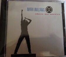 Mark Williams Show no mercy (1993) [CD]