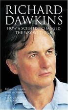 Richard Dawkins : How a Scientist Changed the Way We Think (2006, Hardcover)