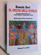 IL CULTO DELL'ESTASI Kamala Devi Peter Schaumann Olympia Press 1977 libro di