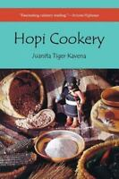 Hopi Cookery by Kavena, Juanita Tiger