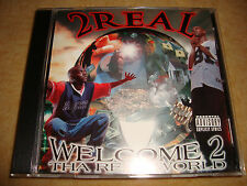 2 REAL - Welcome 2 Tha Real World  (RARITÄT!)