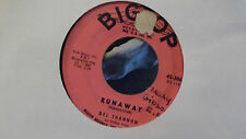 DEL SHANNON RUNAWAY / JODY ON BIGTOP RECORDS VG++ COPY