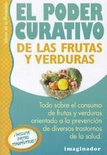 El poder curativo de las frutas y las verduras / The Healing Power of-ExLibrary