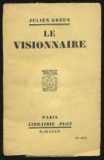 Julien Green: Le visionnaire (1934). Signiertes Widmungsexemplar / signed.