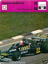 FICHE CARD : Clay Regazzoni  SWITZERLAND SUISSE SCHWEIZ  Formula 1  RACE CAR 70s