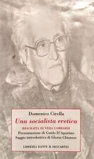 DOMENICO CIRELLA UNA SOCIALISTA ERETICA BIOGRAFIA VERA LOMBARDI DANTE DESCARTES