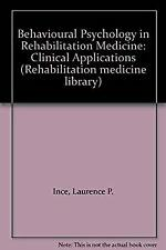 Behavioral Psychology in Rehabilitation Medicine : Clinical Applications