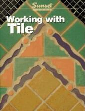 Working with Tile, Sunset Books, 0376016760, Book, Good