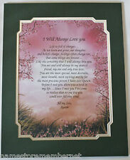 I WILL ALWAYS LOVE YOU Personalized Poem GIFT The PERFECT Valentine's Day Gift