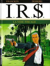 BD IRS tome 1 La voie fiscale