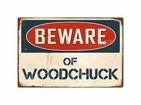 PP1827 Beware of WOODCHUCK Plate Rustic Chic Sign Home Store Wall Decor Gift