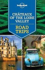 CHATEAUX OF THE LOIRE VALLEY - LONELY PLANET PUBLICATIONS (COR) - NEW PAPERBACK