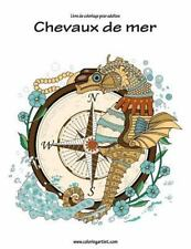 Chevaux de Mer: Livre de Coloriage Pour Adultes Chevaux de Mer by Nick Snels...