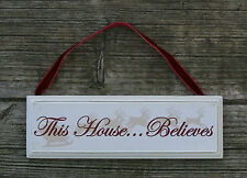 This House Believes Vintage Chic Christmas Sign Traditional Shabby Decoration