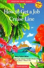 How to Get a Job With a Cruise Line: How to Sail Around the World on-ExLibrary
