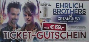 Ehrlich Brothers  Dream & Fly Show Ticket - * Gutschein * Wert 69,- € * + Extra