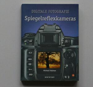 Digitale Fotografie Spiegelreflexkameras von Michael Freeman Handbuch Buch
