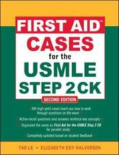 First Aid Cases for the USMLE Step 2 CK, Second Edition (First Aid USMLE) Le, Ta