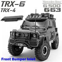 Front Bumper Inlet for TRAXXAS TRX4 TRX6  Mercedes-Benz G63 G500 G500 82096-4 RC
