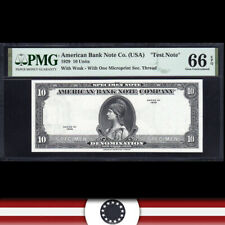 """1929 $10 AMERICAN BANK NOTE """"TEST NOTE"""" PMG 66 EPQ  599-031"""