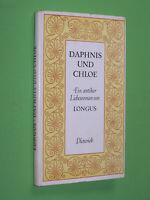 Daphnis und Chloe Ein antiker Liebesroman - Longus - Dieterich Geb. (156)