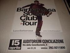 "LUCA BARBAROSSA  - LOCANDINA POSTER TOUR "" SOCIAL CLUB "" 33 x 48"