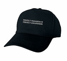 PERFECT PARANOIA IS PERFECT AWARENESS BASEBALL CAP GIFT FUNNY