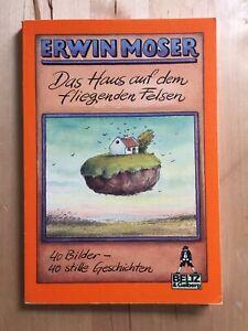 Gullivers Bücher - Bd.20 - Das Haus auf dem fliegenden Felsen - Erwin Moser 1987