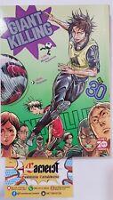 9788891259554 Giant Killing 30 Tsunamoto-Tsujitomo 1^Ediz Planet Manga Fumetto