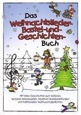 Das Weihnachtslieder-, Bastel- und Geschichtenbuch    NEU!