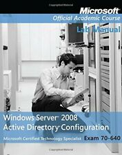 Exam 70-640 Windows Server 2008 Active Directory Conf... by Microsoft Official A
