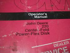 John Deere Tractor Operator'S Manual 220 Center-Fold Power-Flex Disk Issue L4