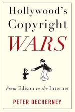Hollywood's Copyright Wars: From Edison to the Internet (Film and-ExLibrary