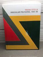 Frank Stella: Irregular Polygons, 1965-66 by Brian P Kennedy: Used