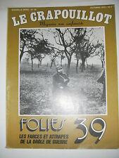 Le crapouillot N°52 1979 Folies 39 les farces et attrapes de la drôle de guerre