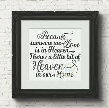 Because Someone We Love Is In Heaven Vinyl Decal Sticker Box Frame Blocks (V21)