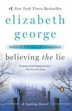 Believing the Lie by Elisabeth George (2012, Paperback)