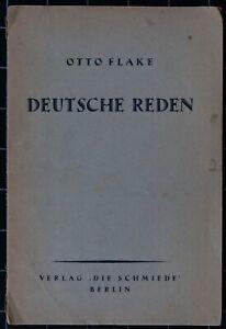 Otto Flake. Deutsche Reden. Die Schmiede. 1922. Erstausgabe.