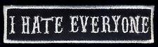 I Hate Everyone patch badge Hot Rod Motorcycle Jacket Vest CC MC Novelty