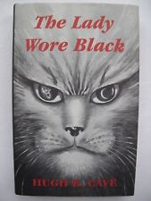 Hugh B Cave – THE LADY WORE BLACK (2000) – Weird Stories