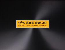 Engine Oil Grade 5W-30 Indicator Reminder Printed Warning Label Sticker Decal
