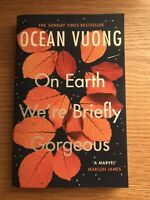 On Earth We're Briefly Gorgeous by Ocean Vuong (Paperback, 2020)